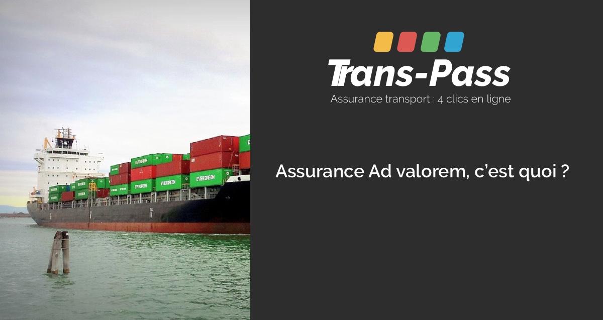 TransPass - assurance Ad Valorem définition